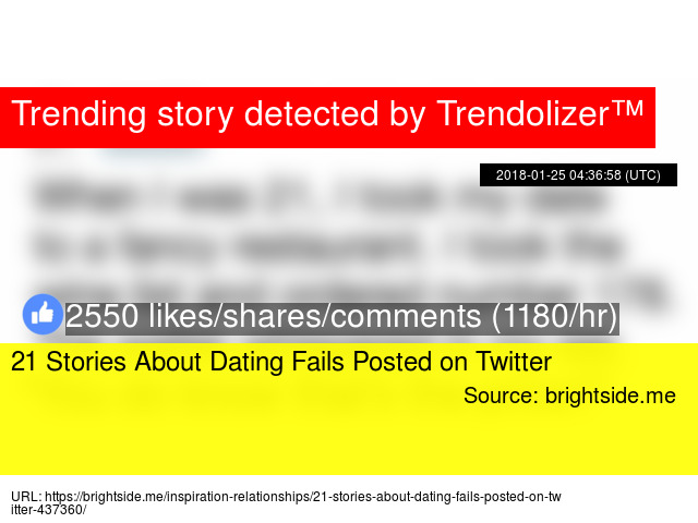 21 Stories About Dating Fails Posted On Twitter